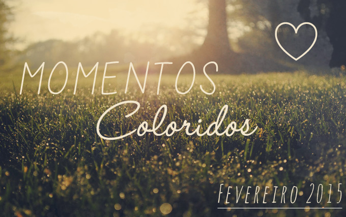MomentosColoridosFevereiro2015