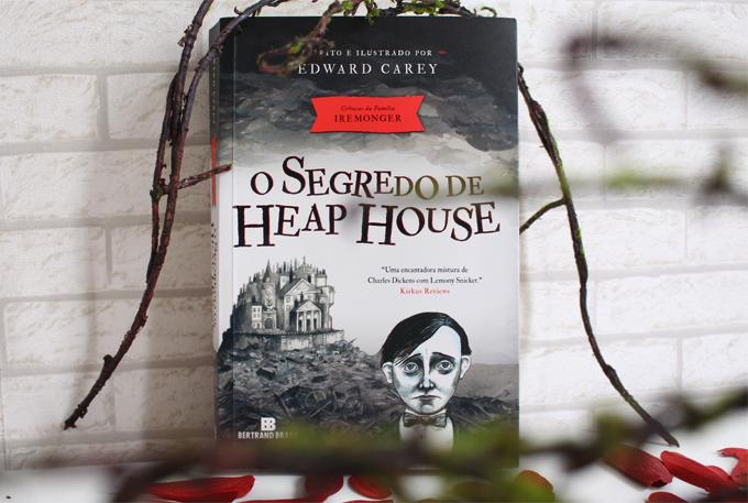 Resenha de Livro Heap House Crônicas Família Iremonger