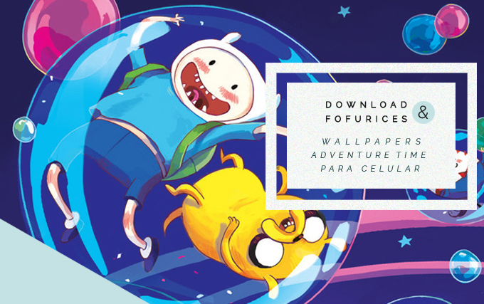Adventure Time - Wallpaper Hora de Aventura para Celular