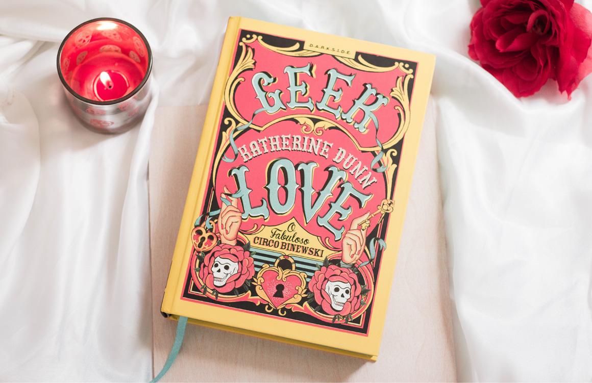 Resenha de Livro Geek Love Darkside Books