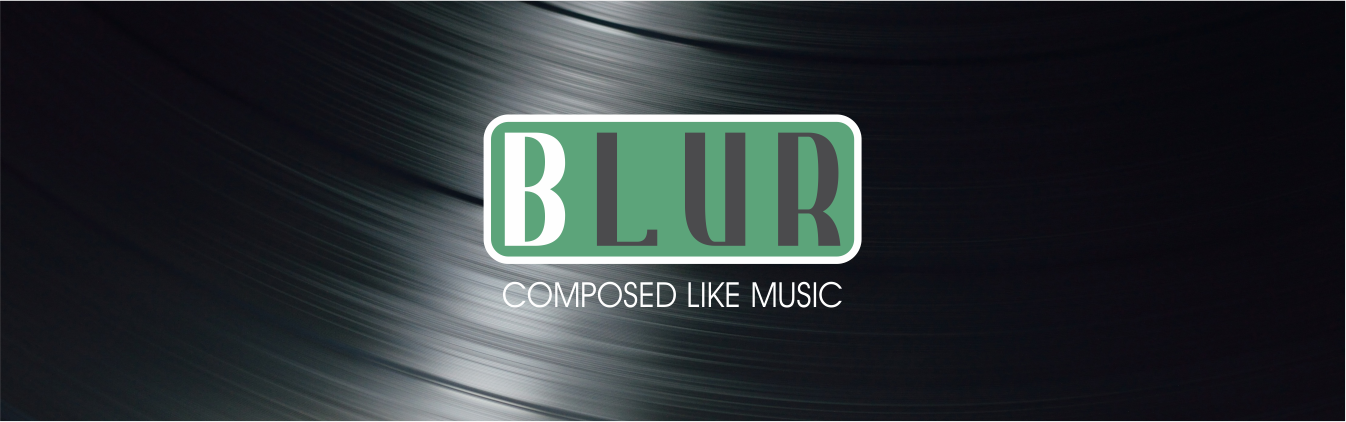Blur Composed Like Music Slogan