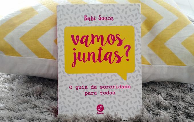Livro Vamos Juntas? de Babi Souza