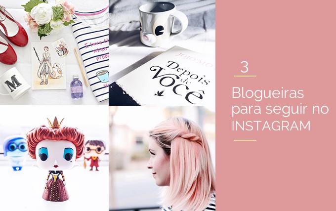 Três blogueiras para seguir no Instagram