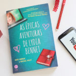 Resenha de Livro - As Épicas Aventuras de Lydia Bennet