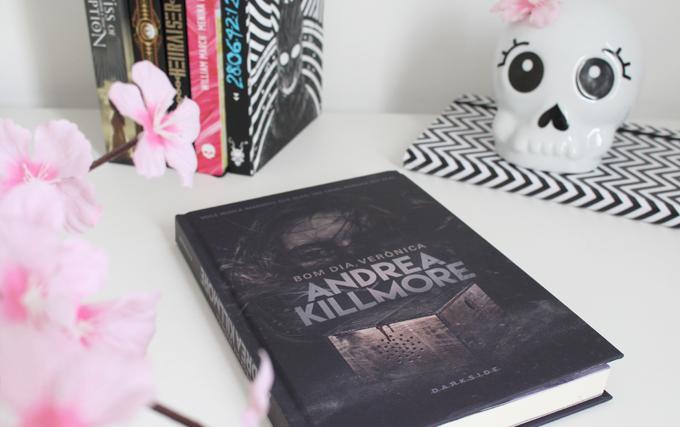Resenha de Livro Bom dia, Verônica de Andrea Killmore Darkside Books