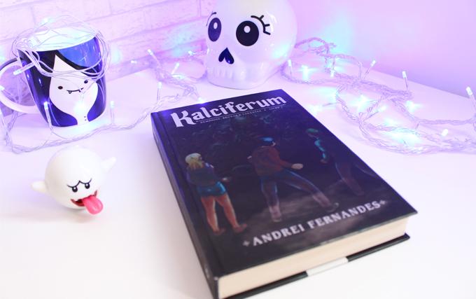 Resenha de Livro - Kalciferum de Andrei Fernandes