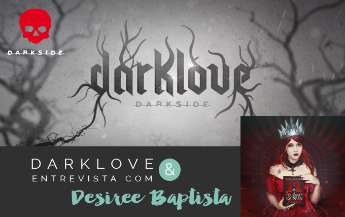Darkside Books DarkLove Entrevista Desiree Baptista