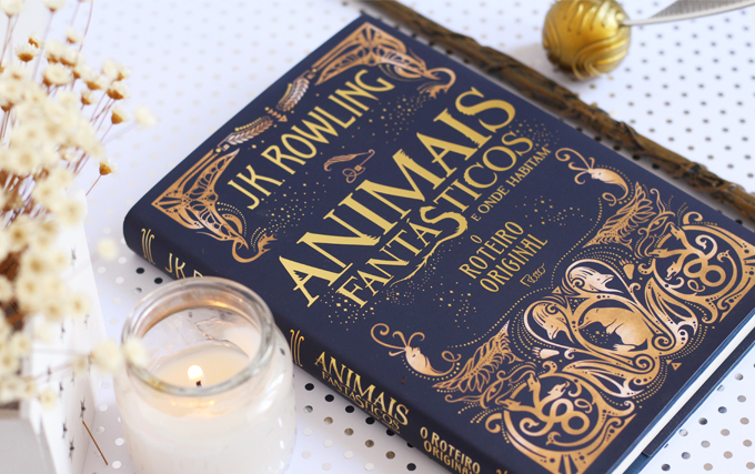 Resenha do Livro Animais Fantásticos e Onde Habitam Roteiro Original