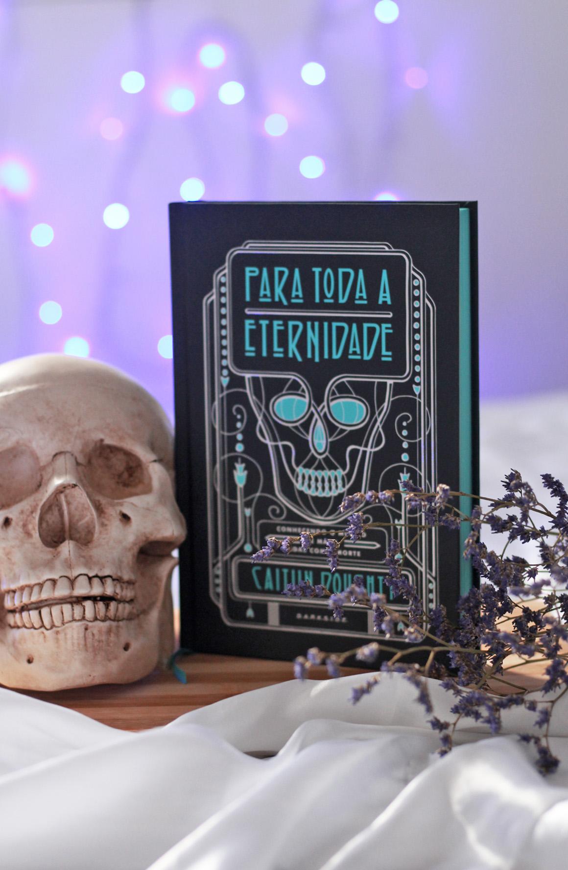 Resenha do livro Para Toda Eternidade Darkside Books